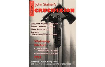 Come & Sing John Stainer's Easter Oratorio 'The Crucifixion'